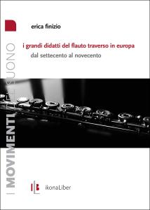 Erica Finizio, «I grandi didatti del flauto traverso in Europa», IkonaLiber