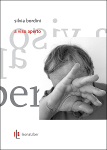 Silvia Bordini, «A viso aperto», IkonaLiber