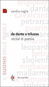 Sandro Naglia, «Da Dante a Trilussa. Recital di poesia», IkonaLiber