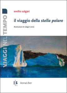 Emilio Salgàri, «Il viaggio della Stella Polare», IkonaLiber